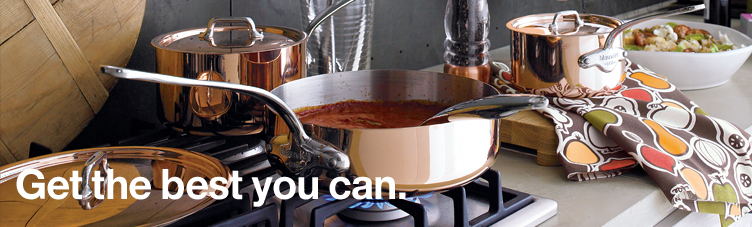 Cookware. Get the best you can.